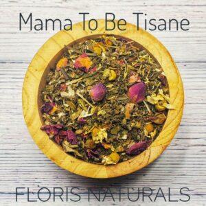 Natural Loose Tea - Mama to Be Tisane - Floris Naturals